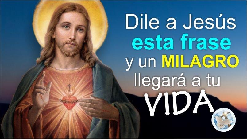 """DILE A JESÚS ESTA FRASE Y UN MILAGRO LLEGARÁ A TU VIDA / """"JESÚS YO CONFÍO EN TI"""""""