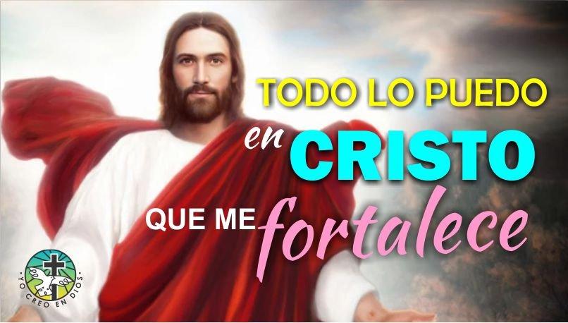 ORACIÓN DE LA MAÑANA TODO LO PUEDO EN CRISTO QUE ME FORTALECE