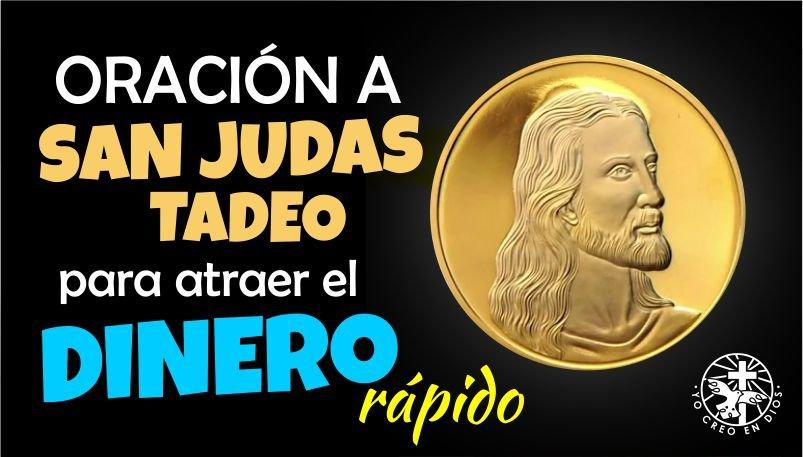 ORACIÓN A SAN JUDAS PARA ATRAER EL DINERO RÁPIDO A TU VIDA
