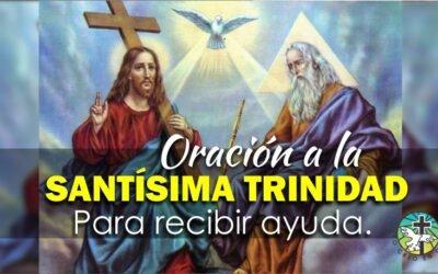 ORACIÓN A LA SANTÍSIMA TRINIDAD PARA RECIBIR AYUDA EN MOMENTOS DESESPERADOS