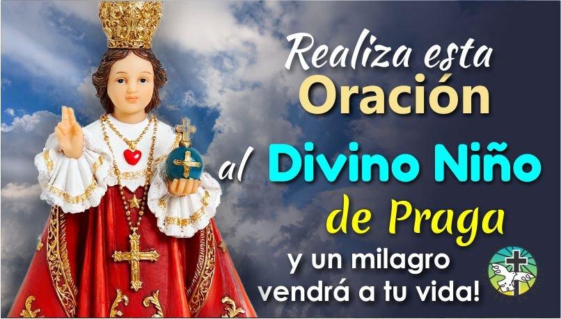 REALIZA ESTA ORACIÓN AL DIVINO NIÑO JESÚS DE PRAGA Y UN MILAGRO VENDRÁ A TU VIDA
